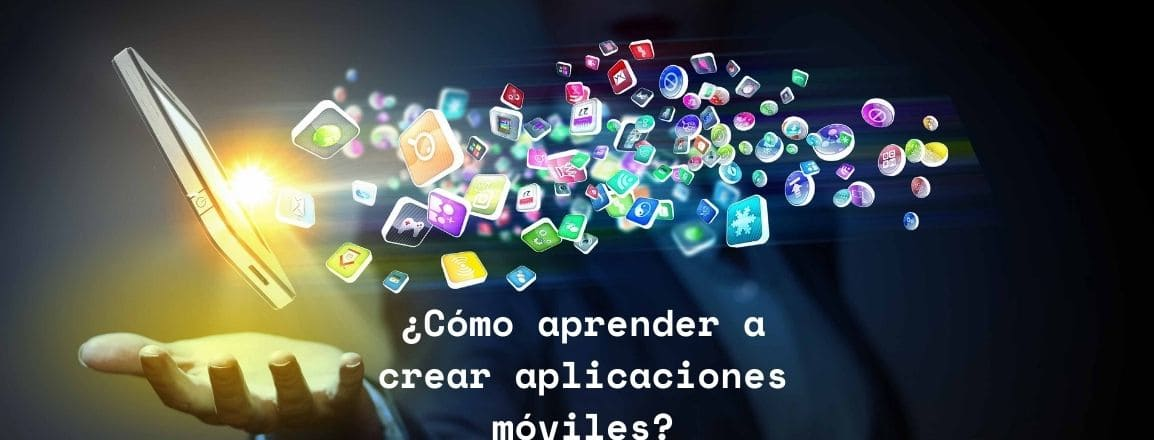 aprender a crear aplicaciones móviles
